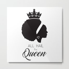 African American - All Hail the Queen Metal Print