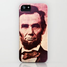 Lincoln: The Ballot is Stronger than the Bullet iPhone Case