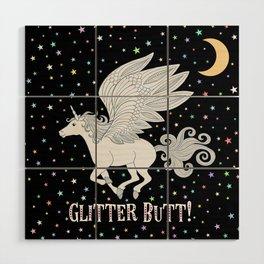 Glitter Butt! Wood Wall Art