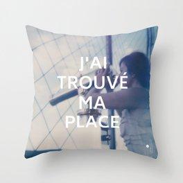 Paris (J'ai trouvé ma place) Throw Pillow