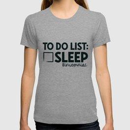 Insomniac Gift To Do List Sleep Insomnia Gifts T-shirt