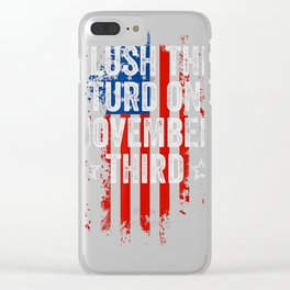 Flush The Turd On November Third Shirt Impeach Trump 86 45 T-Shirt Clear iPhone Case