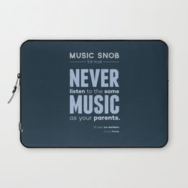Never Listen to MORE of the Same Music — Music Snob Tip #128.5 Laptop Sleeve