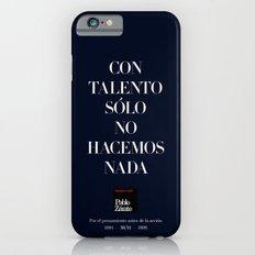 Con talento sólo no hacemos nada (Piece 07/08) iPhone 6s Slim Case