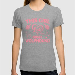 This Girl Love Her Irish Wolfhound pw T-shirt