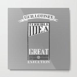 Guillotines Metal Print