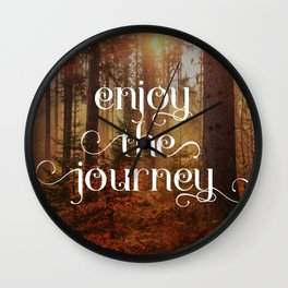 Enoy the journey  Inspirational quote design Wall Clock