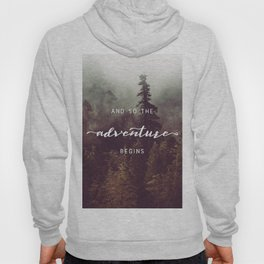 And So The Adventure Begins - Pacific Northwest Hoody