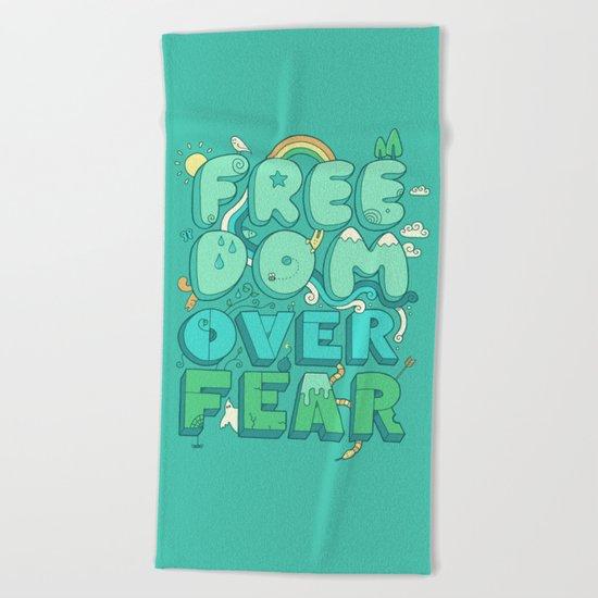 Freedom Over Fear Beach Towel