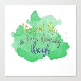 Dancing Through Life | Wicked Canvas Print
