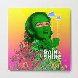 Come rain, come shine Metal Print