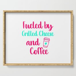 Fueled by Grilled Cheese and Coffee Fun Gift Serving Tray