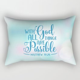 God All Things Possible Bible Quote Rectangular Pillow