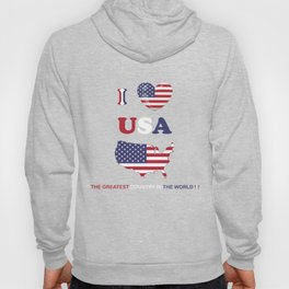 I LOVE USA - THE GREATEST COUNTRY IN THE WORLD ! Hoody