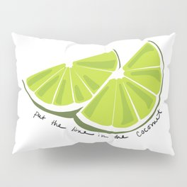 Lime in the Coconut Pillow Sham