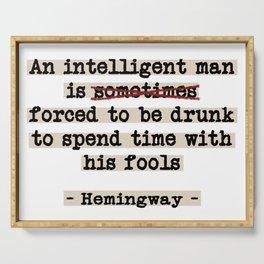 Correcting Hemingway Serving Tray