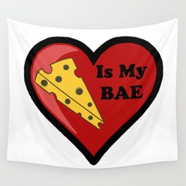 Cheese Is My BAE Wall Tapestry