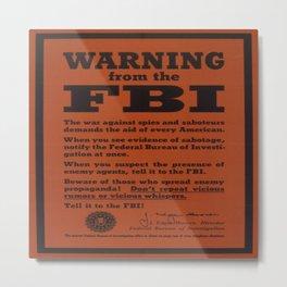Vintage poster - Warning from the FBI Metal Print