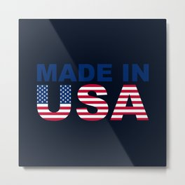 Made in USA text with USA flag Metal Print