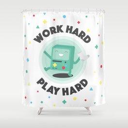 Work Hard, Play BMO Shower Curtain