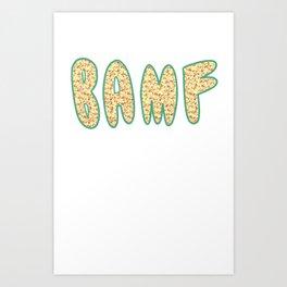 Bamf Art Print