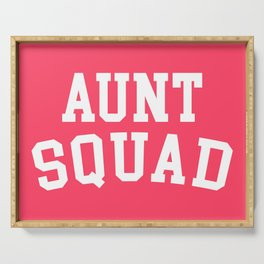 Aunt Squad Funny Quote Serving Tray