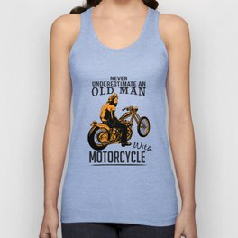Never Underestimate An Old Man With A Motorcycle Unisex Tank Top