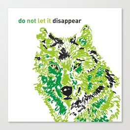 Wolf - do not let it disappear Canvas Print