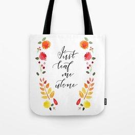 Just Leaf Me Alone Tote Bag