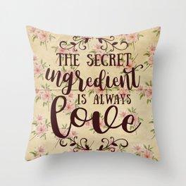 The Secret Ingredient Throw Pillow