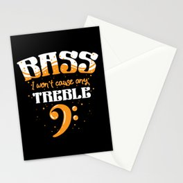 Bass Player Gift - I Won't Cause Any Trouble Stationery Cards