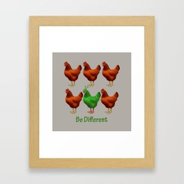 Funny Martian Chicken Be Different Motivational Art Framed Art Print