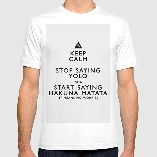 Keep Calm Forget YOLO - BLACK T-shirt