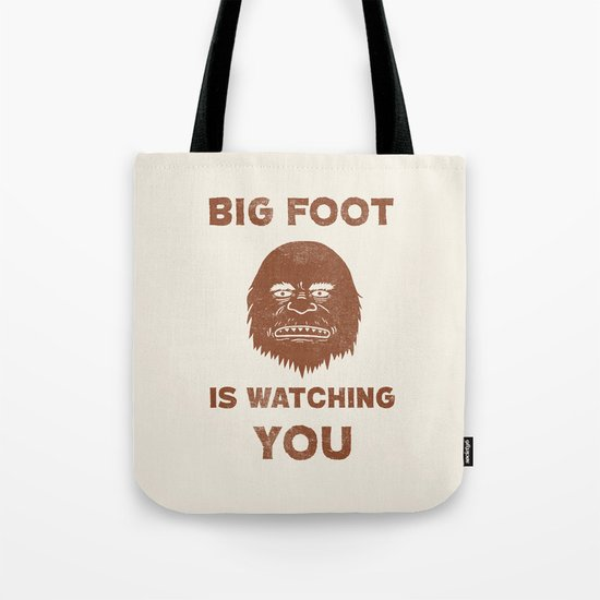 Big Foot Is Watching You Tote Bag