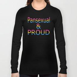 Pansexual and Proud (black bg) Long Sleeve T-shirt