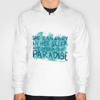 """coldplay Hoodies featuring """"She Dreamed of Paradise""""-Coldplay by Fabfari"""
