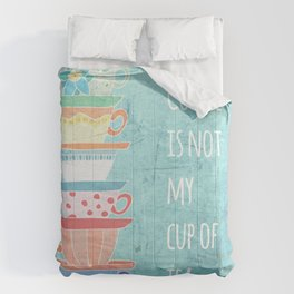 Not My Cup Comforters