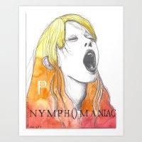Nymphomaniac P Art Print