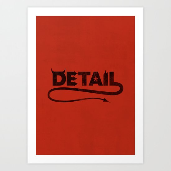 The Devil's in the Detail Art Print