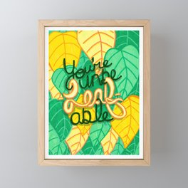 You're Unbe-leaf-able! Framed Mini Art Print