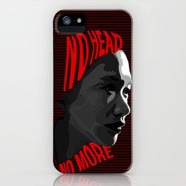 NO HEAD NO MORE iPhone Case