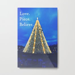 Love. Piece. Believe. Metal Print