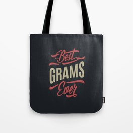 Best Grams Ever Tote Bag