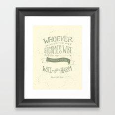 34/52: Proverbs 13:20 Framed Art Print