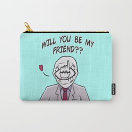 Friend - 'Will You Be My Friend?' Carry-All Pouch