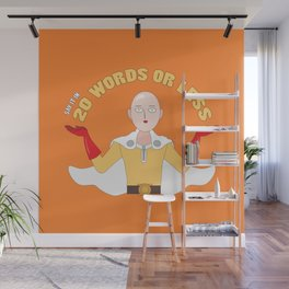 Saitama's motto - 20 words or less! Wall Mural