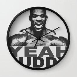 YEAH BUDDY Wall Clock