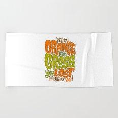 He's Orange, He's Gross, He Lost the Popular Vote Beach Towel