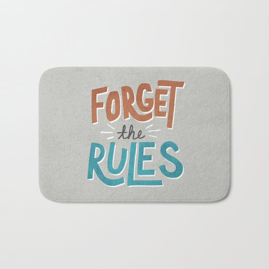 Forget the Rules Bath Mat