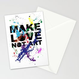 make love not art Stationery Cards